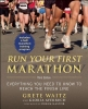 Waitz, Grete,   Averbuch, Gloria,Run Your First Marathon
