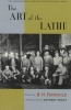 Fairchild, B. H.,The Art of the Lathe