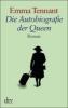 Tennant, Emma,Die Autobiografie der Queen. Großdruck