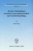 Burg, Indra,Positive Maßnahmen zwischen Unternehmerfreiheit und Gleichbehandlung.