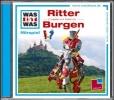 Baur, Manfred,Was ist was Hörspiel-CD: Ritter/ Burgen