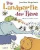 Ringelnatz, Joachim,Die Landpartie der Tiere