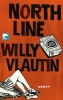 Vlautin, Willy,Northline