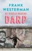 <b>Frank  Westerman</b>,De wereld volgens Darp