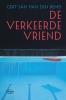 Gert-Jan van den Bemd,De verkeerde vriend