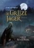 John  Flanagan,De Grijze Jager novelle: De jacht op het schaduwdier