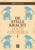 <b>Louis  Couperus</b>,Stille kracht - groteletter uitgave