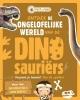 Renate  Hagenouw,Ontdek de ongelofelijke wereld van de Dinosauri?rs