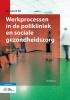 I.W.  Bijlsma,Basiswerk AG Werkprocessen in de polikliniek en sociale gezondheidszorg