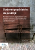 Martin G.  Kat,Ouderenpsychiatrie: de praktijk