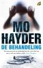 <b>Mo  Hayder</b>,De behandeling