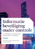 <b>Pieter van Houten, Marcel  Spruit, Koos  Wolters</b>,Informatiebeveiliging onder controle, 3e editie, met MyLab NL toegangscode