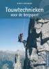 Robert Steenmeijer,Touwtechnieken voor de bergsport