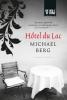 Michael  Berg,Hôtel du Lac