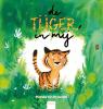<b>Marieke van Ditshuizen</b>,De tijger in mij