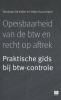 Veronique De Vulder, Stefan  Ruysschaert,Opeisbaarheid van de btw en recht op aftrek