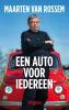 <b>Maarten van Rossem</b>,Een auto voor iedereen
