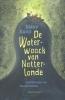 <b>Marco  Kunst</b>,De Waterwaack van Natterlande