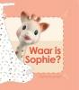 <b>Sophie  La Girafe</b>,Waar is Sophie?