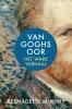 <b>Bernadette  Murphy</b>,Van Goghs oor