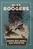 <b>Alex  Boogers</b>,Onder een hemel van sproeten