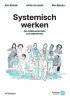 <b>Anke  Savenije, Justine van Lawick, Ellen  Reijmers</b>,Systemisch werken
