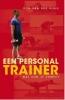 Ron van der Sluis,Een personal trainer, wat kun je ermee?