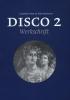 <b>Caroline  Fisser, Pim  Verhoeven</b>,Disco  2 werkschrift