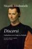<b>Niccolò  Machiavelli</b>,Discorsi
