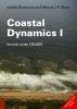 Judith  Bosboom, Marcel  Stive,Coastal dynamics I Lecture notes CIE4305