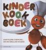 <b>Kinderkookboek</b>,voor kleine chefkoks... die van smullen houden!