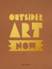 Nina  Bergh, Ans van Berkum, Carine  Neefjes, Anna van Leeuwen,Outsider Art Now Outsider Art Now: Volume #1