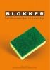 Bas  Nieuwenhuijsen, Richard  Otto,Blokker: huishoudwinkel in crisistijd