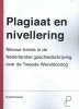 <b>Rudolf  Dekker</b>,Plagiaat en nivellering