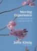 Jutta  König,Moving experience