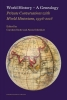 ,<b>World History – A Genealogy</b>