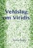 Kees  Kager,Veldslag om Viridis