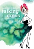 Marieke  Eyskoot,Talking dress