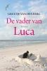 <b>Greetje van den Berg</b>,De vader van Luca