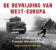<b>Egbert van de Schootbrugge</b>,De bevrijding van West-Europa