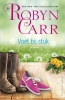 Robyn  Carr ,Voet bij stuk