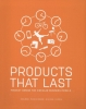<b>Conny  Bakker, Marcel den Hollander, Ed van Hinte, Yvo  Zijlstra</b>,Products that Last