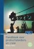 Desireé te Nuijl ,Handboek voor productieleiders en crew