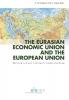 ,<b>The Eurasian Economic Union and the European Union</b>