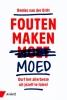 <b>Remko van der Drift</b>,Fouten maken moed
