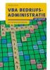 Henny  Krom ,VBA Bedrijfsadministratie met resultaat Uitwerkingenboek