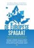 Sid  Lukkassen Jan Herman  Brinks  Anton  Kruft,De Europese Spagaat: Het Europa der vaderlanden of een hernieuwde Europese Unie