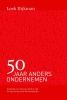 <b>Loek  Dijkman</b>,50 Jaar anders ondernemen