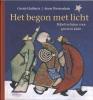 Gerrie  Huiberts ,Het begon met licht