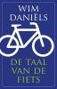 <b>Wim  Daniëls</b>,De taal van de fiets